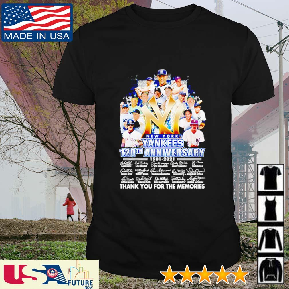 New York Yankees 120th anniversary 1901 - 2021 thank you for the memories signatures shirt