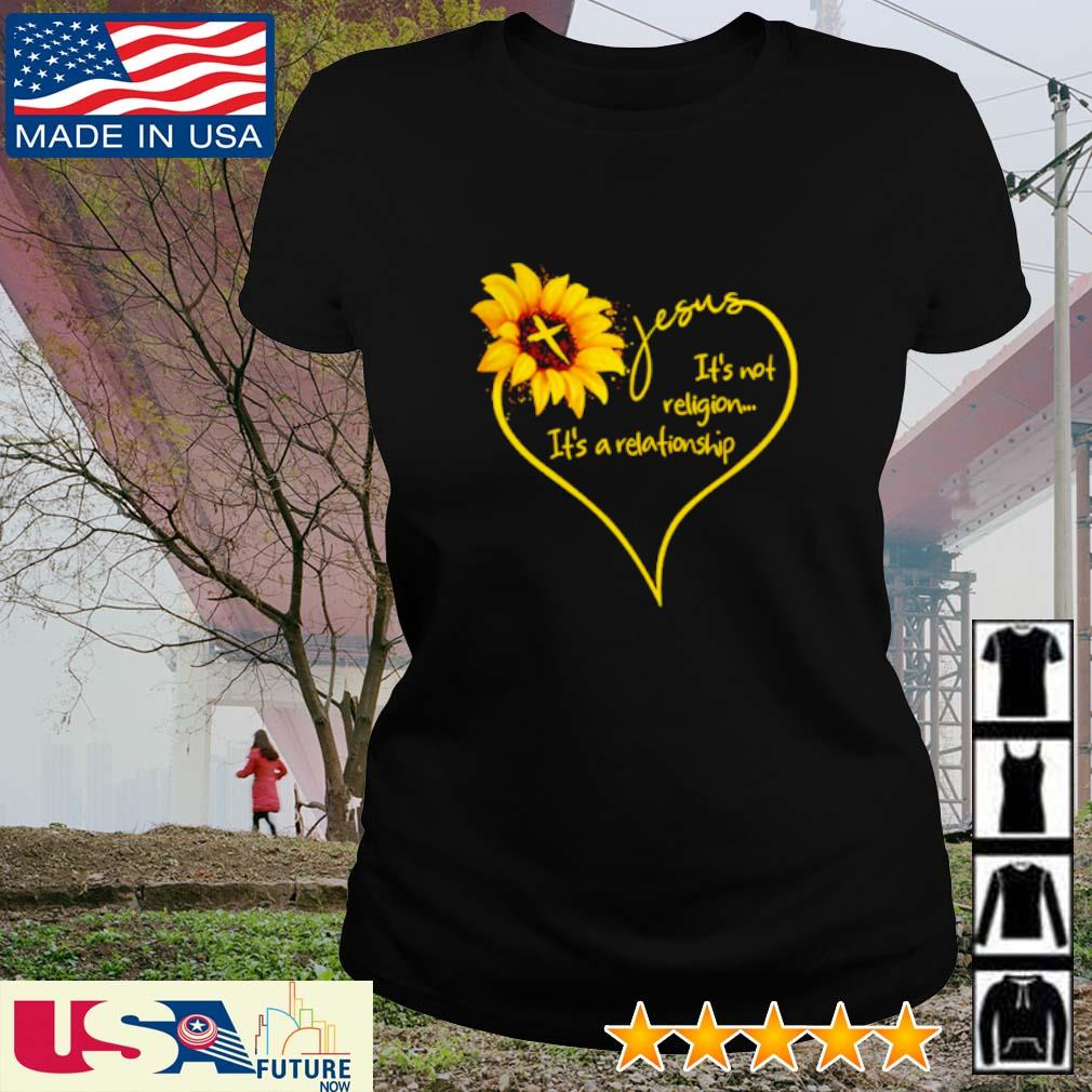 Sunflower Jesus It's not religion It's a relationship s ladies-tee