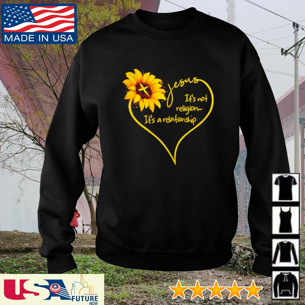 Sunflower Jesus It's not religion It's a relationship s sweater